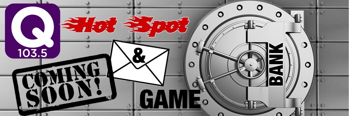 The QCountry 1035 Hot Spot Cash and Envelope Game!